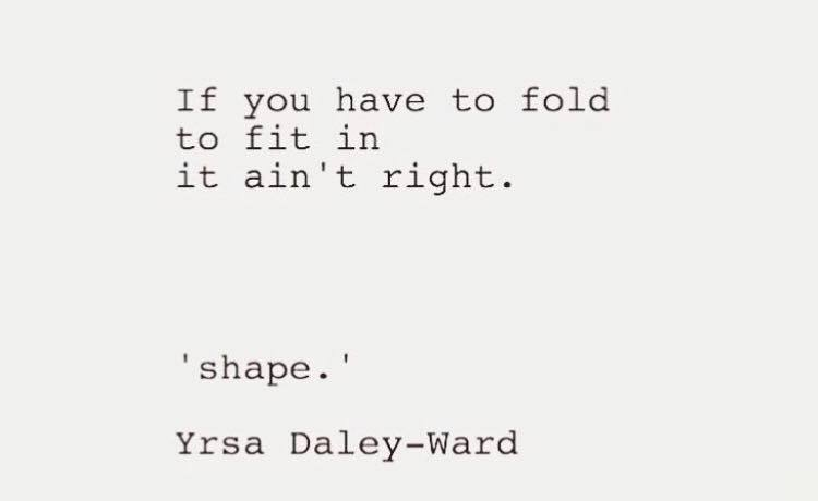 shape-poem-by-yrsa-daley-ward