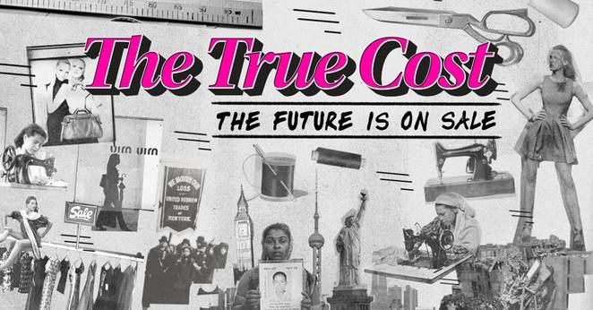 "The True Cost"" documentary explores the human and environmental price ..."