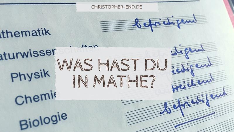 Bild eines Zeugnisses mit Dreien und Vieren. Text: Was hast du in Mathe?